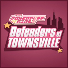 The Powerpuff Girls: Defenders of Townsville