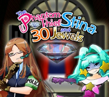 The Phantom Thief Stina and 30 Jewels
