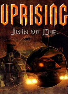 Uprising: Join or Die [RELISTED]