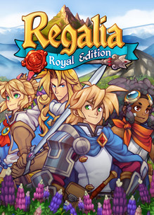 Regalia: Of Men & Monarchs – Royal Edition [RELISTED]