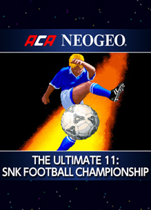 ACA NeoGeo – The Ultimate 11: SNK Football Championship