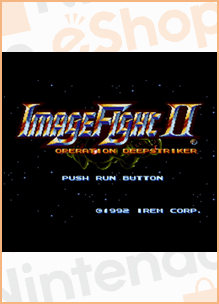 Image Fight II (Virtual Console)