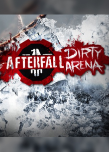 Afterfall InSanity – Dirty Arena Edition